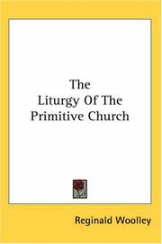Cover of: The Liturgy Of The Primitive Church