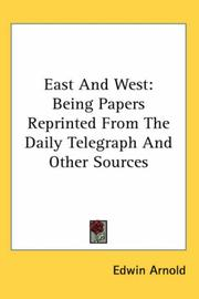 Cover of: East And West | Edwin Arnold