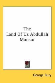 Cover of: The Land Of Uz Abdullah Mansur