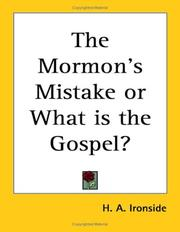 Cover of: The Mormon's mistake, or, What is the Gospel? ..