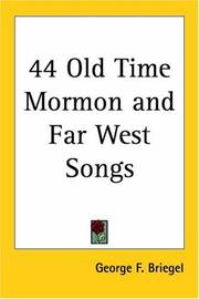 Cover of: 44 Old Time Mormon And Far West Songs