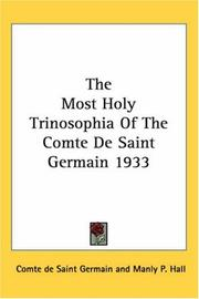 Cover of: The Most Holy Trinosophia Of The Comte De Saint Germain 1933