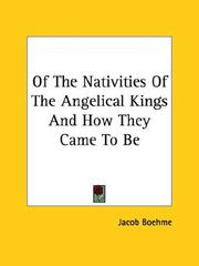 Cover of: Of The Nativities Of The Angelical Kings And How They Came To Be