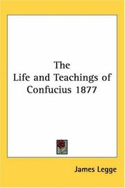 Cover of: The Life and Teachings of Confucius 1877
