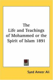 Cover of: The Life and Teachings of Mohammed or the Spirit of Islam 1891