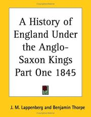 Cover of: A History of England Under the Anglo-Saxon Kings Part One 1845