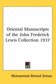 Cover of: Oriental Manuscripts of the John Frederick Lewis Collection 1937