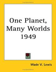 Cover of: One Planet, Many Worlds 1949 | Wade V. Lewis