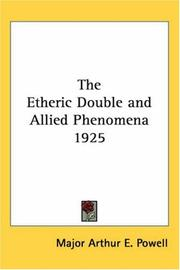 Cover of: The Etheric Double and Allied Phenomena 1925