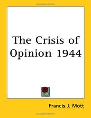 Cover of: The Crisis of Opinion 1944
