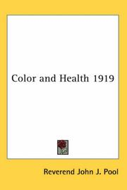 Cover of: Color and Health 1919 | Reverend John J. Pool