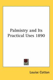 Cover of: Palmistry and Its Practical Uses 1890 | Louise Cotton