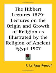 Cover of: The Hibbert Lectures 1879 | P. Le Page Renouf