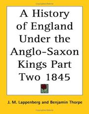 Cover of: A History of England Under the Anglo-Saxon Kings Part Two 1845