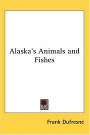 Cover of: Alaska's animals & fishes