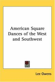 Cover of: American Square Dances of the West and Southwest | Lee Owens