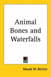 Cover of: Animal Bones And Waterfalls
