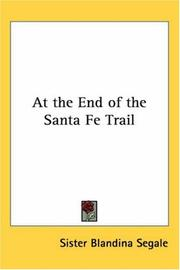Cover of: At the end of the Santa Fe Trail