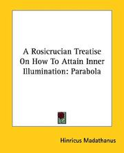 Cover of: A Rosicrucian Treatise On How To Attain Inner Illumination