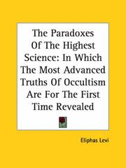 Cover of: The Paradoxes of the Highest Science | Eliphas Levi