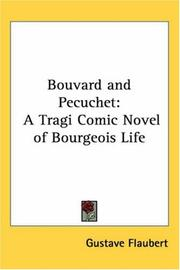 Cover of: Bouvard and Pecuchet: A Tragi Comic Novel of Bourgeois Life