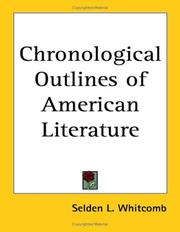 Cover of: Chronological Outlines of American Literature | Selden L. Whitcomb