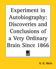 Cover of: Experiment in autobiography: discoveries and conclusions of a very ordinary brain (since 1866)