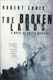 Cover of: The Broken Lands | Robert Edric