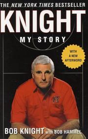 Cover of: Knight | Bob Knight