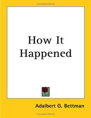 Cover of: How It Happened | Adalbert G. Bettman