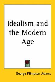 Cover of: Idealism and the Modern Age