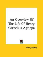 Cover of: An Overview Of The Life Of Henry Cornelius Agrippa