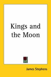 Cover of: Kings And the Moon