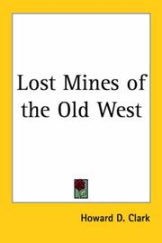 Cover of: Lost Mines of the Old West