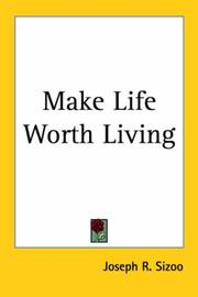 Make Life Worth Living