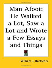 Cover of: Man Afoot | William J. Burtscher