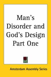 Cover of: Man's Disorder and God's Design Part One
