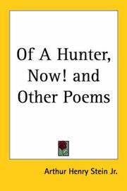 Cover of: Of a Hunter, Now! And Other Poems