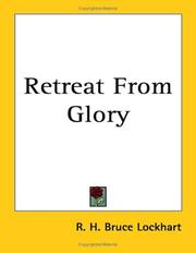 Retreat from glory by R. H. Bruce Lockhart