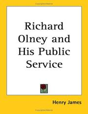 Cover of: Richard Olney and His Public Service | Henry James Jr.