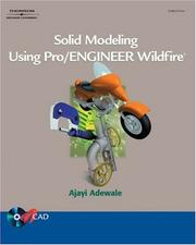 Cover of: Solid Modeling Using Pro/Engineer Wildfire