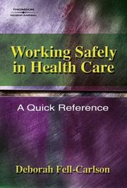 Cover of: Working Safely in Health Care | Deborah Fell-Carlson