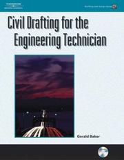 Cover of: Civil Drafting For The Engineering Technician (Drafting and Design)
