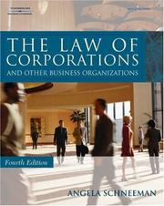 Cover of: The Law of Corporations and Other Business Organizations (West Legal Studies) | Angela Schneeman