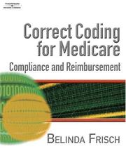 Cover of: Correct Coding for Medicare, Compliance, and Reimbursement