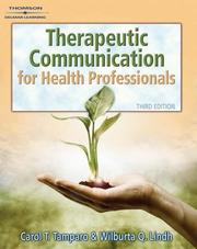 Cover of: Therapeutic communications for health professionals