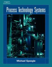 Cover of: Process Technology Systems | Michael Speegle