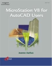 Cover of: Microstation V8 for Autocad Users by Jeanne Aarhus