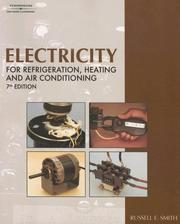 Cover of: Electricity For Refrigeration, Heating, and Air Conditioning | Gene Smith