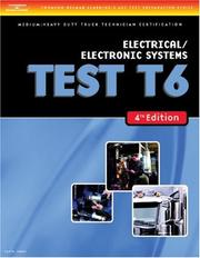 Cover of: ASE Test Preparation Medium/Heavy Duty Truck Series Test T6 Electrical and Electronic Systems